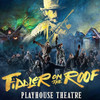 Fiddler on the Roof, Playhouse Theatre, London