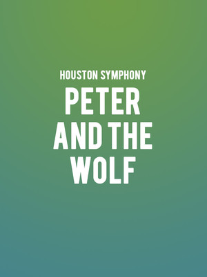 Houston Symphony - Peter and The Wolf at Jones Hall for the Performing Arts