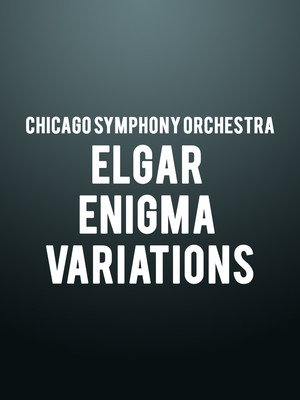 Chicago Symphony Orchestra - Elgar Enigma Variations Poster