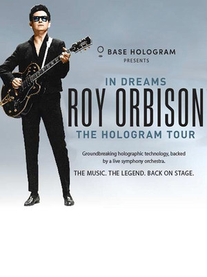 In Dreams - Roy Orbison in Concert Poster