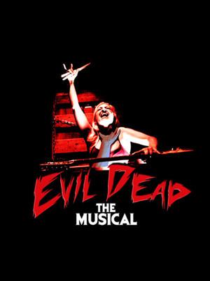 Evil Dead The Musical Poster
