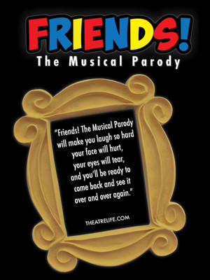 Friends - The Musical Parody Poster