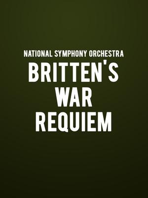 National Symphony Orchestra - Britten's War Requiem Poster