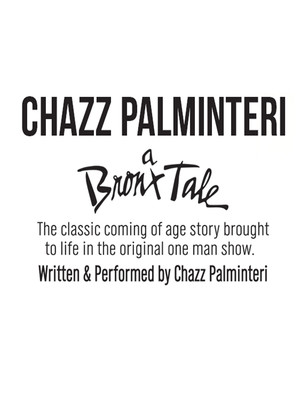 A Bronx Tale - Chazz Palminteri at Mccallum Theatre