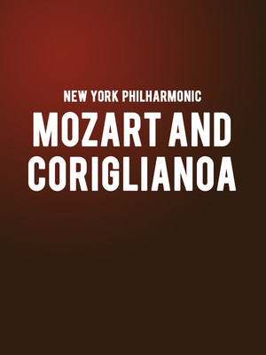 New York Philharmonic - Mozart and Corigliano at David Geffen Hall at Lincoln Center