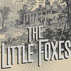 The Little Foxes, Citadel Theatre Chicago, Chicago