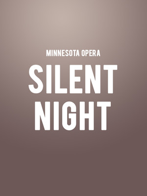 Minnesota Opera Silent Night, Ordway Music Theatre, Saint Paul