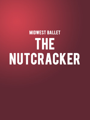 Midwest Ballet - The Nutcracker Poster