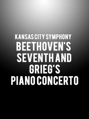 Kansas City Symphony Beethovens Seventh and Griegs Piano Concerto, Helzberg Hall, Kansas City