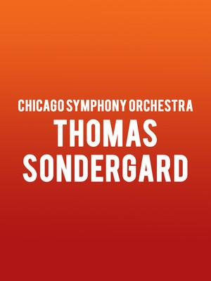 Chicago Symphony Orchestra - Thomas Sondergard Poster