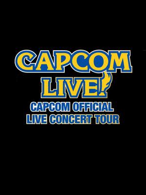 Capcom Live Poster