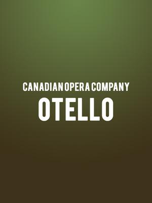 Canadian Opera Company - Otello Poster