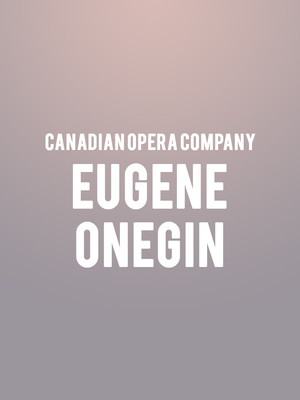 Canadian Opera Company - Eugene Onegin Poster
