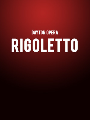 Dayton Opera Rigoletto, Mead Theater, Dayton