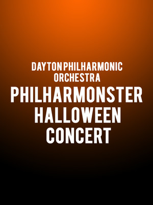 Dayton Philharmonic Orchestra PhilharMonster Halloween Concert, Mead Theater, Dayton
