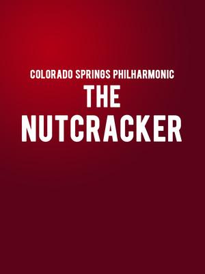 Colorado Springs Philharmonic - The Nutcracker at Pikes Peak Center