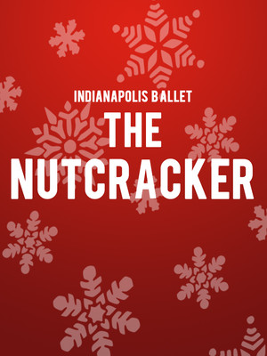 Indianapolis Ballet - The Nutcracker Poster