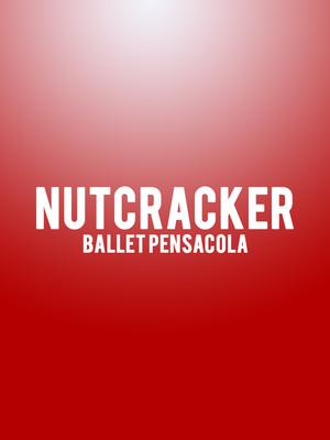 Nutcracker Ballet Pensacola, Saenger Theatre, Pensacola