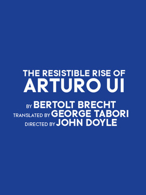 The Resistible Rise of Arturo Ui Poster