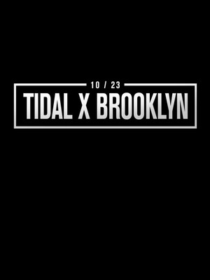 Tidal X at Barclays Center