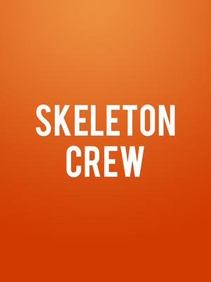 Skeleton Crew, Neuhaus Stage Alley Theatre, Houston