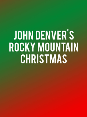 John Denvers Rocky Mountain Christmas, Mead Theater, Dayton