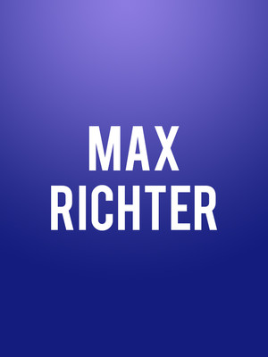 Max Richter, Moore Theatre, Seattle