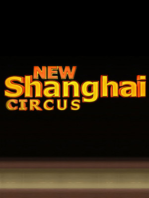 New Shanghai Circus Poster