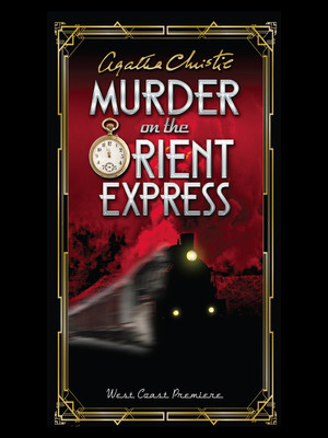 Murder on the Orient Express at La Mirada Theatre