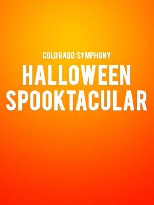 Colorado Symphony Orchestra Halloween Spooktacular, Boettcher Concert Hall, Denver