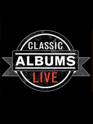 Classic Albums Live, Burton Cummings Theatre, Winnipeg