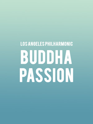 Los Angeles Philharmonic - Buddha Passion Poster