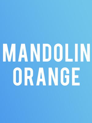 Mandolin Orange Poster