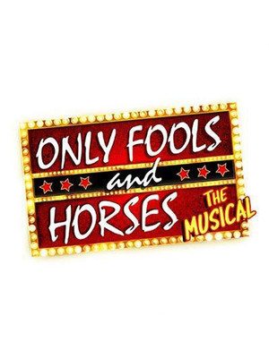 Only Fools and Horses - The Musical Poster
