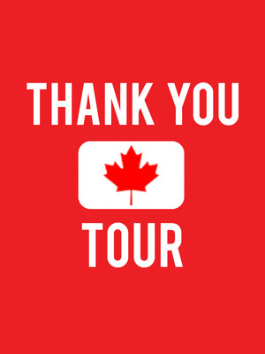Thank You Canada Tour at Meridian Centre