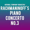 National Symphony Orchestra Rachmaninoffs Piano Concerto No 3, Kennedy Center Concert Hall, Washington