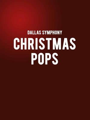 Dallas Symphony - Christmas Pops Poster