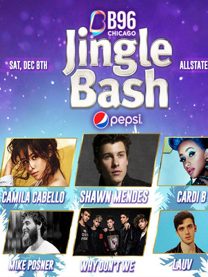 B96 Pepsi Jingle Bash feat. Camila Cabello, Shawn Mendes, and Cardi B Poster