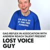 Lost Voice Guy, Soho Theatre, London