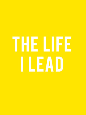 The Life I Lead Poster