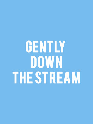 Gently Down the Stream Poster