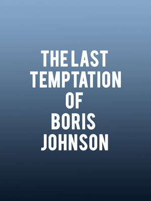 The Last Temptation of Boris Johnson Poster