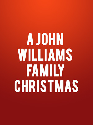 A John Williams Family Christmas Poster