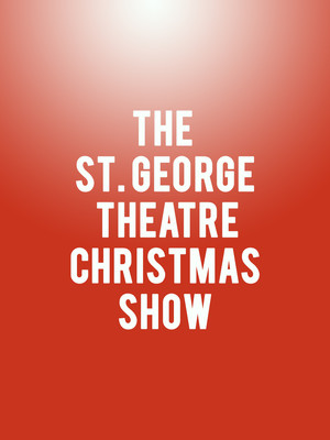 The St. George Theatre Christmas Show Poster