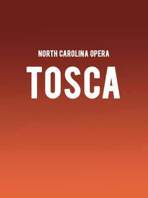 North Carolina Opera - Tosca at Raleigh Memorial Auditorium