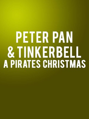 Peter Pan and Tinkerbell A Pirates Christmas, James K Polk Theater, Nashville