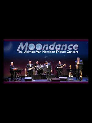 Moondance - The Ultimate Van Morrison Tribute Concert at Tarrytown Music Hall
