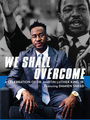 We Shall Overcome - A Celebration of Dr. Martin Luther King Jr. Poster