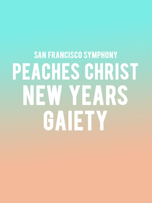 San Francisco Symphony - New Years Gaiety Poster