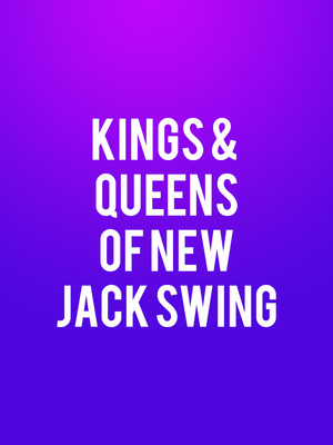 Kings & Queens Of New Jack Swing Poster